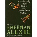 Sherman Alexie is author of The Absolutely True Diary of a Part-Time Indian