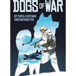Sheila Keenan is the author of the new graphic novel, Dogs of War
