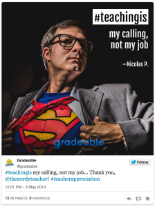 One example of the tweets teachers are sending out as part of the #TeachingIs campaign.