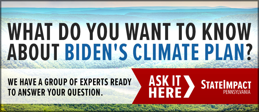 What do you want to know about Biden's Climate Plan?