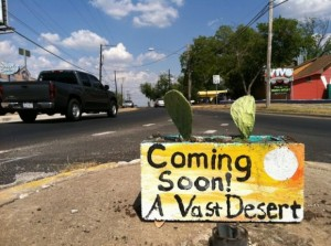 In Austin, a work of guerrilla art predicted the gradual desertification of Texas at the height of the 2011 drought.